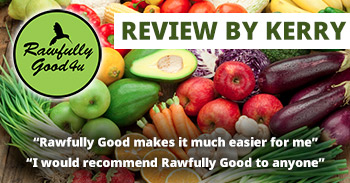 Kerry review for Rawfully Good 4 U