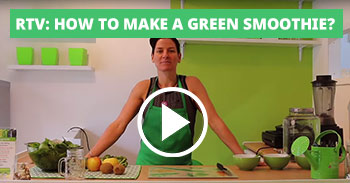RTV: How to make a Green Smoothie