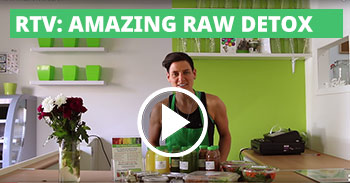 RTV: AMAZING RAW DETOX