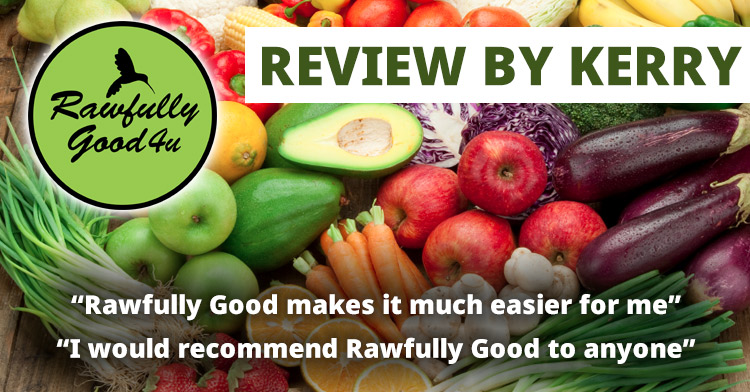 Rawfully Good 4 U review by kerry